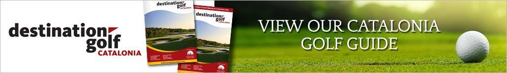 Destination Golf Catalunya Guide