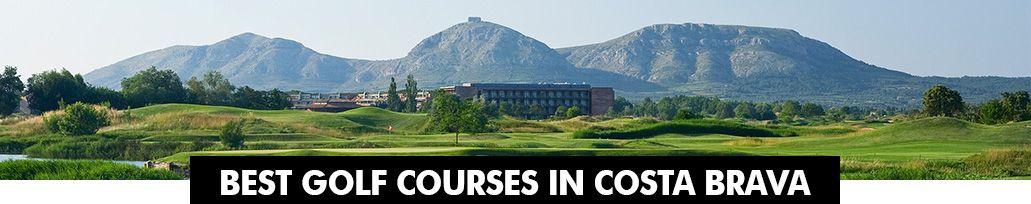 Best Golf Courses in Costa Brava