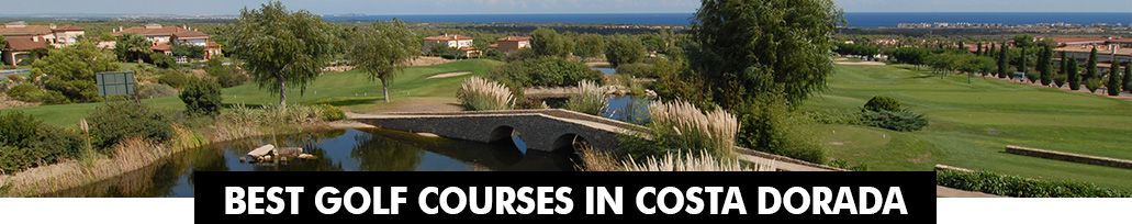 Best Golf Courses in Costa Dorada